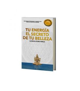TU ENERGÍA EL SECRETO DE TU BELLEZA